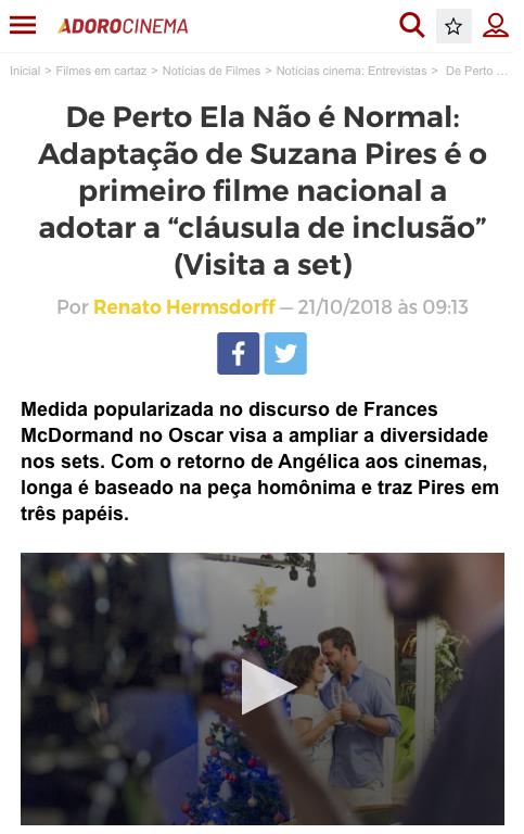 """De Perto Ela Não é Normal: Primeiro filme nacional a adotar a """"cláusula de inclusão"""""""