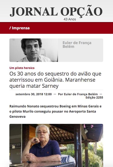 Os 30 anos do sequestro do avião que aterrisou em Goiânia